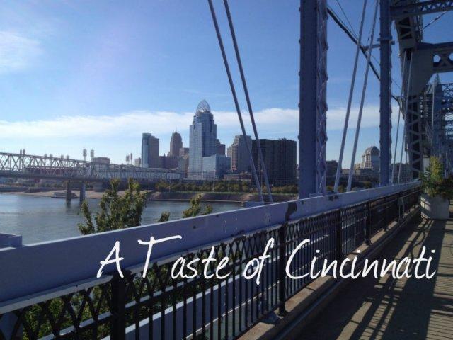 A Taste of Cincinnati